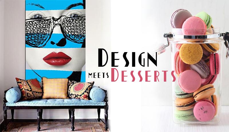 Design Meets Desserts