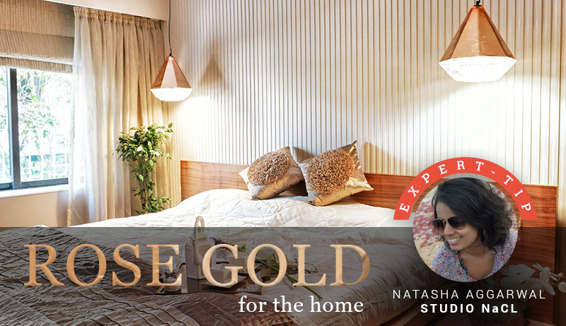 Studio NaCL - Rose Gold for the home