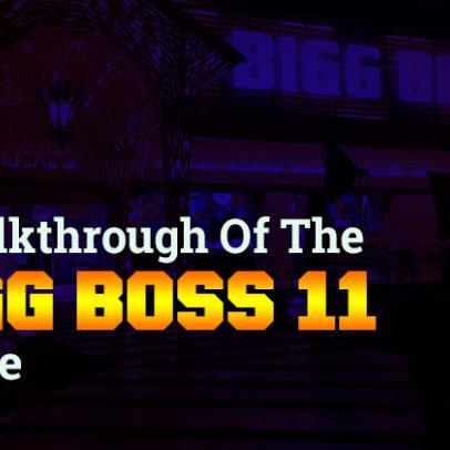 A Walkthrough of The Bigg Boss 11 House