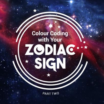 Colour Coding with Your Zodiac Sign - 2